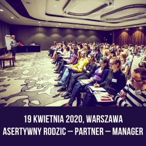 Szkolenie Asertywny Rodzić Partner Manager
