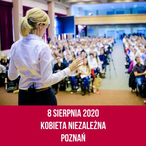 8 sierpnia 2020 r. Szkolenie Kobieta Niezależna – edycja 36 – Poznań