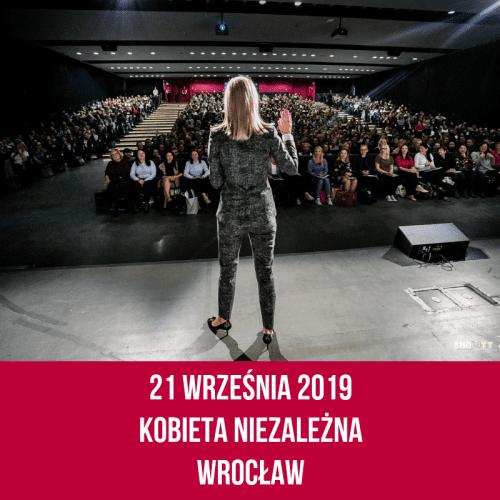 2bdacb86 21 września 2019 r. Szkolenie Kobieta Niezależna - edycja 32 - Wrocław