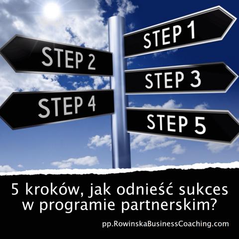 5 kroków, jak odnieść sukces w programie partnerskim?