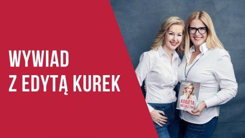 Jak zbudować swoją karierę zawodową? – Edyta Kurek & Kamila Rowińska