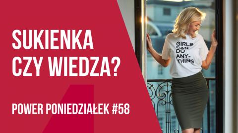 Nowa sukienka czy inwestycja w siebie? POWER PONIEDZIAŁEK #58 – Kamila Rowińska – vlog
