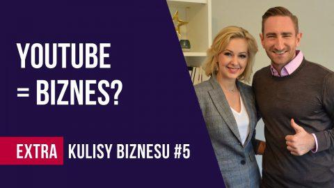 Jak zarobić na YouTube? – wywiad z Łukaszem Jakóbiakiem cz.2 – KULISY BIZNESU EXTRA #5