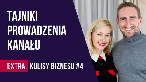 Jak zostać youtuberem? – wywiad z Łukaszem Jakóbiakiem cz.1 – KULISY BIZNESU EXTRA #4