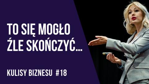 Jeden e-mail, który wpędził nas w tarapaty –  KULISY BIZNESU #18 – Kamila Rowińska – vlog