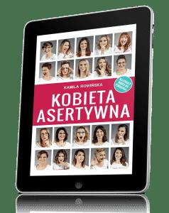 E-book Kobieta Asertywna Kamila Rowińska