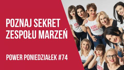 Jak zbudować zespół? POWER PONIEDZIAŁEK #74 – Kamila Rowińska – vlog