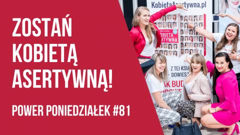 """Premiera książki """"Kobieta Asertywna"""" – POWER PONIEDZIAŁEK #81 – Kamila Rowińska – vlog"""