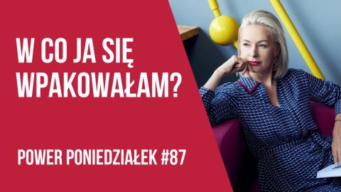 Mój największy błąd w budowaniu zespołu – POWER PONIEDZIAŁEK #87 – Kamila Rowińska – vlog