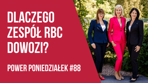 Skuteczny zespół – sekret RBC – POWER PONIEDZIAŁEK #88 – Kamila Rowińska – vlog