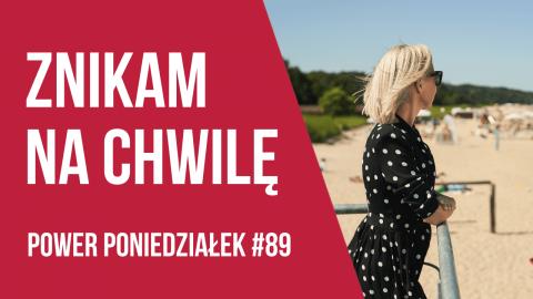 Moje wartości i trudne decyzje – POWER PONIEDZIAŁEK #89 – Kamila Rowińska – vlog