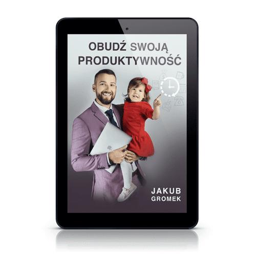 E-book Obudź swoją produktywność Jakub Gromek