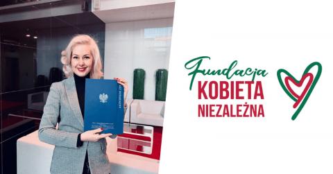 Fundacja Kobieta Niezależna wystartowała! – Kamila Rowińska