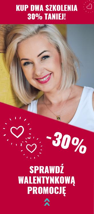 Walentynki 2020 - szkolenia 30% taniej!