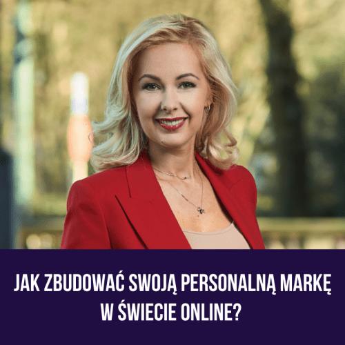 Jak zbudować swoją personalną markę w świecie online