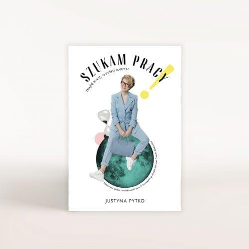 Justyna Pytko książka Szukam pracy