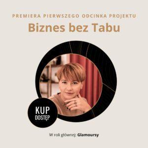 Glamoursy Biznes bez Tabu